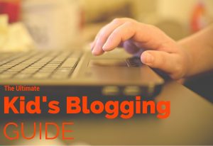 kid's blogging guide