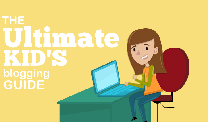kids blogging guide